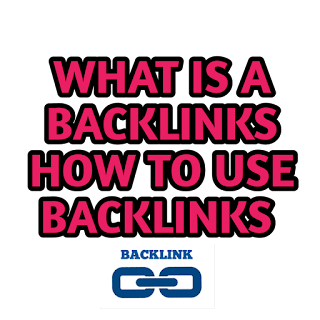 WHAT IS A BACKLINKS HOW TO USE BACKLINKS