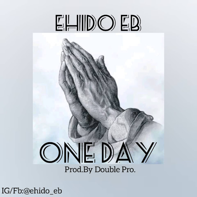 Ehido-EB-One-Day-www.mp3made.com.ng