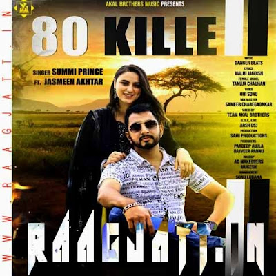 80 Kille by Jasmeen Akhtar Ft Summi Prince lyrics