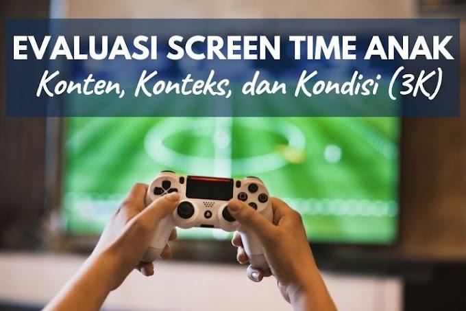 Evaluasi Screen Time Anak: Konten, Konteks, dan Kondisi