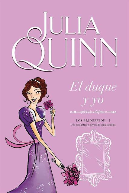El duque y yo | Los Bidgerton #1 | Julia Quinn