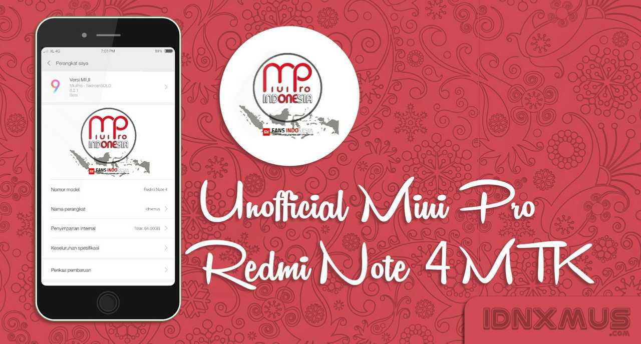 √ ROM [UNOFFICIAL] MIUI Pro Redmi Note 4 Nikel Bahasa Indonesia