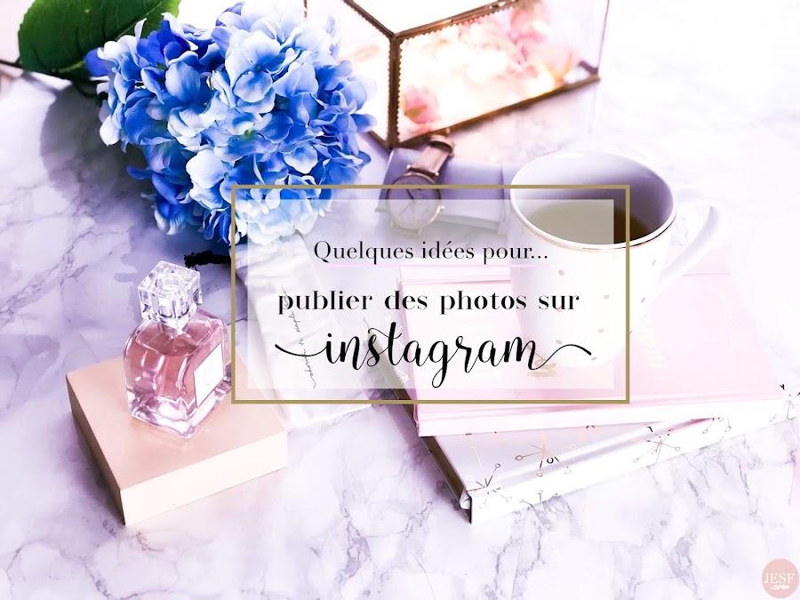idées-photos-instagram-à-publier