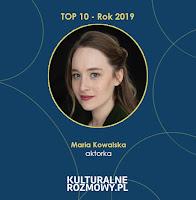 https://www.kulturalnerozmowy.pl/2019/10/maria-kowalska-aktorstwo-uczy-mnie.html