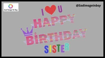 Happy Birthday Sister Images | good morning sister images, happy birthday sis pics, cool pictures funny, older sister meme