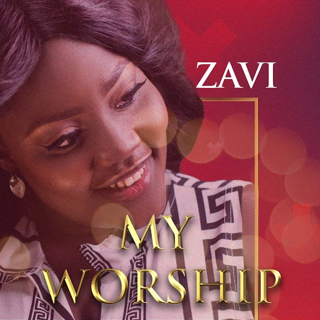 DOWNLOAD MP3: Zavi - My Worship ||  @zavi_dee
