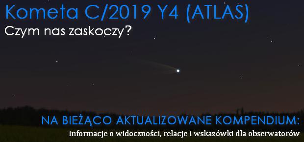 Wiosenna kometa C/2019 Y4 (ATLAS). Czym nas zaskoczy?