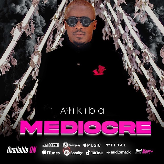 AUDIO | Alikiba - Mediocre