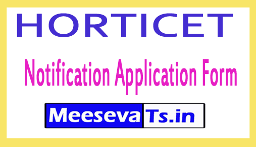 HORTICET Notification Application Form 2018