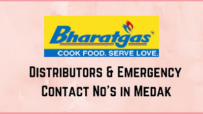 Bharat Gas Distributor & Emergency  Contact No's in Medak District
