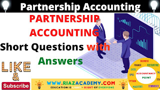 PARTNERSHIP ACCOUNTING IMPORTANT QUESTIONS with ANSWERS