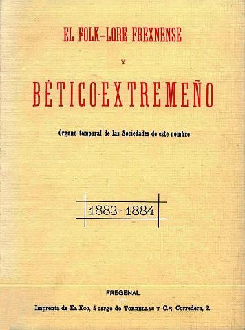 EL FOLKLORE FREXNENSE Y BÉTICO-EXTREMEÑO 1883-1884