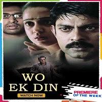 Wo Ek Din (2021) Hindi Dubbed Full Movie Watch Online Movies