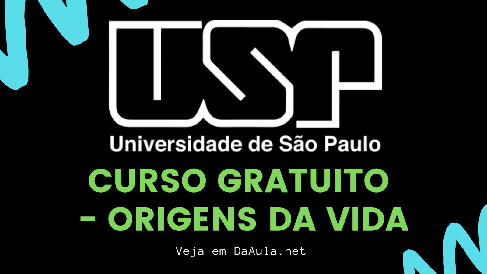 "USP Disponibiliza Curso Gratuito de ""Origens da Vida"" Online"