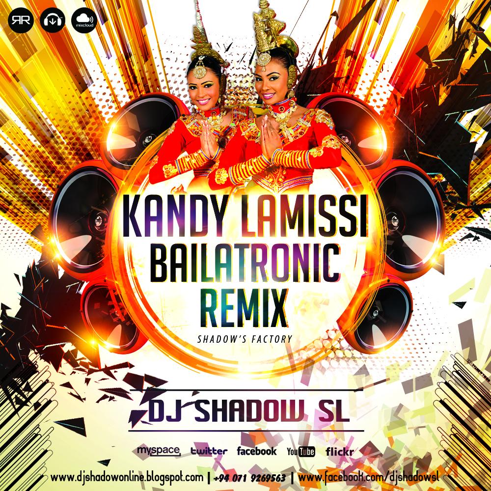 Kandy Lamissi Bailatronic Remake [DJ Shadow SL]