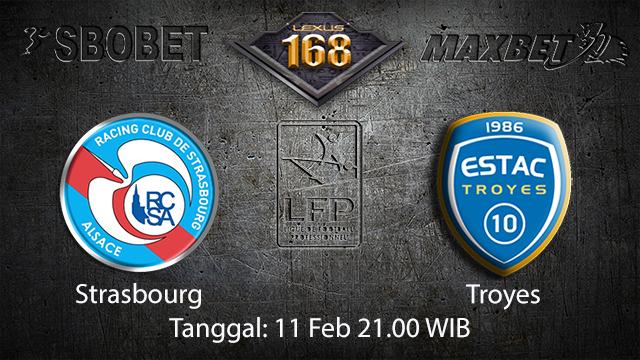 PREDIKSIBOLA - PREDIKSI TARUHAN BOLA STRASBOURG VS TROYES 11 FEBRUARI 2018 ( FRENCH LIGUE 1 )