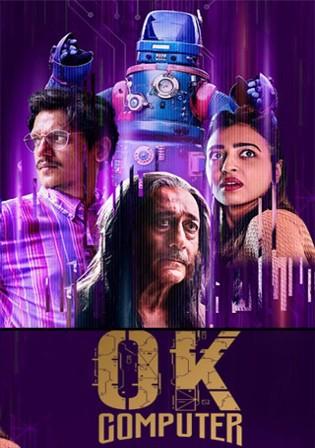 Ok Computer 2021 WEB-DL 700MB Hindi S01 Download 480p