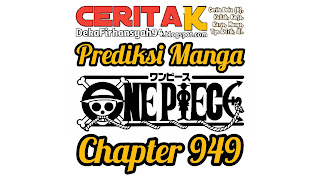 Prediksi Manga One Piece Chapter 949