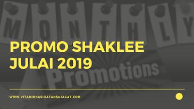 Promo Shaklee Julai 2019