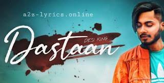 DASTAAN LYRICS | TRANSLATION | DESI KING