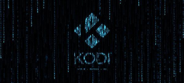 """Kodi 19.x """"Matrix"""" - Release Candidate"""