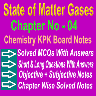 Chemistry KPK Board Chapter Four Notes PDF F.SC Part First MCQs and Short Question Answers