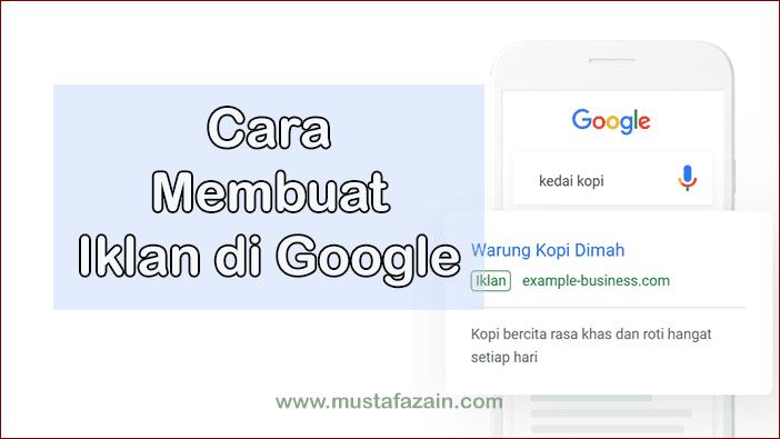 Cara Membuat dan Memasang Iklan di Google