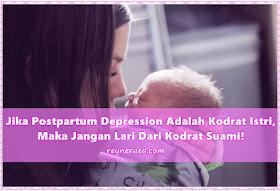 benarkah postpartum depression adalah kesalahan istri