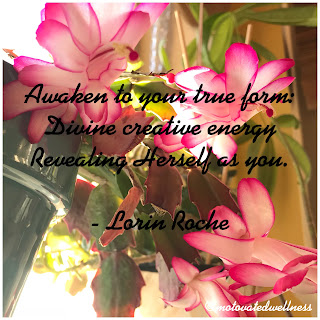 Awaken to your true form: divine creative energy revealing herself as you. Quote by Lorin Roche