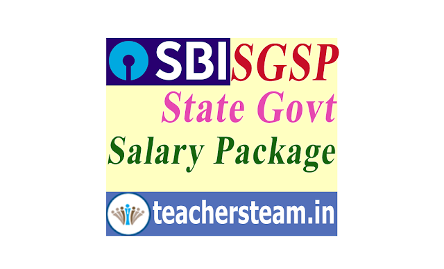 SBI SGSP State Government Salary Package for Govt Employees