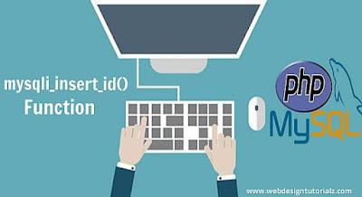PHP mysqli_insert_id() Function