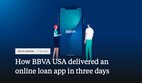 How BBVA USA delivered an online loan app in 3 days