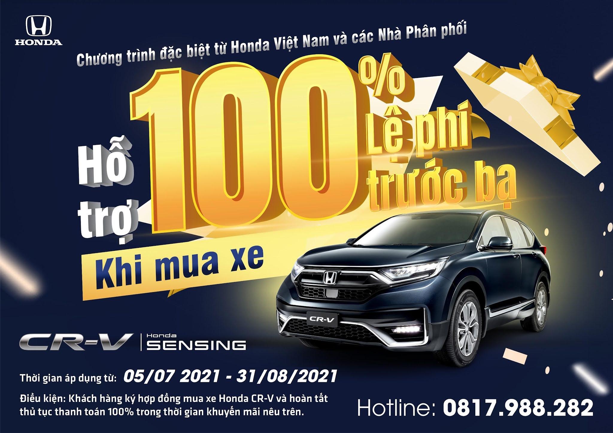 Nhận ngay ưu đãi 100% lệ phí trước bạ khi mua Honda CR-V trong tháng 8 năm 2021| Honda CRV Giảm thuế| Miễn thuế trước bạ Honda CRV 2021