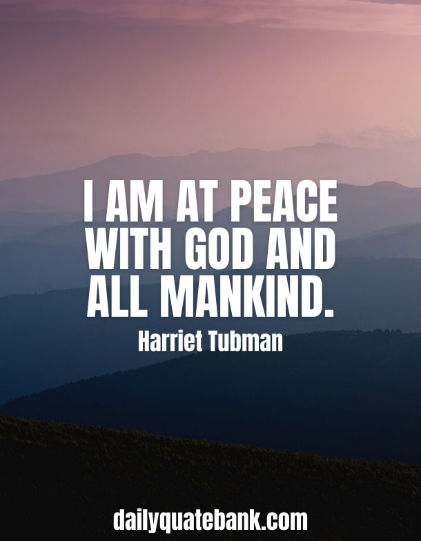 Harriet Tubman Quotes On God