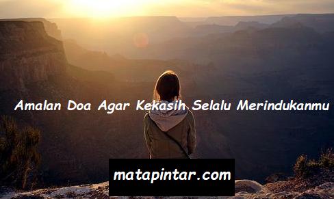 Amalan Doa Agar Kekasih Selalu Merindukanmu Setiap Saat, Baca 3x Setelah Sholat Maghrib