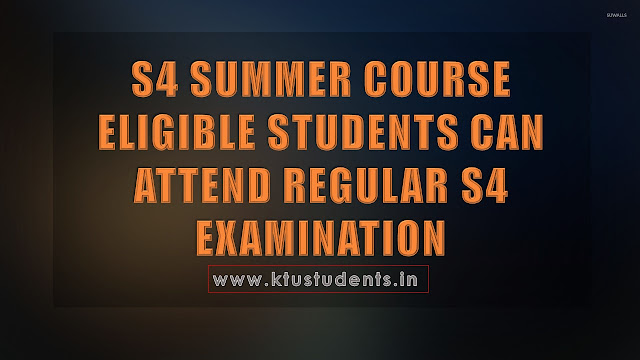 S4 SUMMER COURSE ELIGIBLE STUDENTS CAN ATTEND REGULAR S4 EXAMINATION