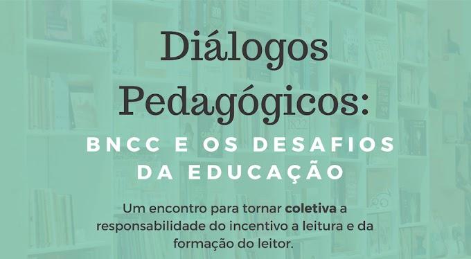 Sertão Livraria e Café promove: Diálogos Pedagógicos; BNCC e os desafios da Educação