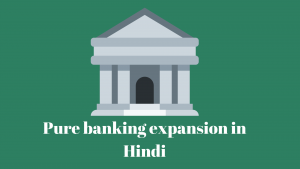 Structure of Banking' in India