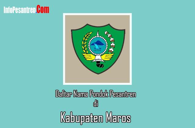 Pesantren di Kabupaten Maros