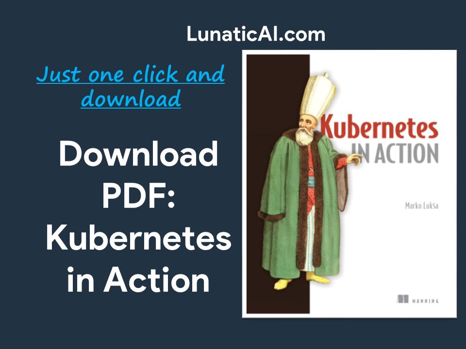 Kubernetes in Action PDF Github