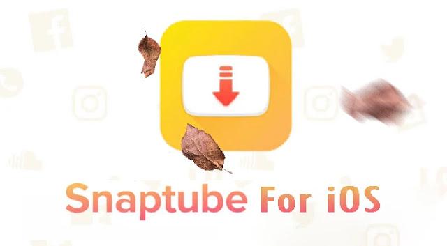 تحميل تطبيق سناب تيوب Snaptube للايفون ios والايباد بدون جلبريك جودة عالية