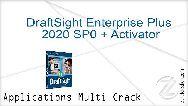 DraftSight Enterprise Plus 2020 SP0 + Activator
