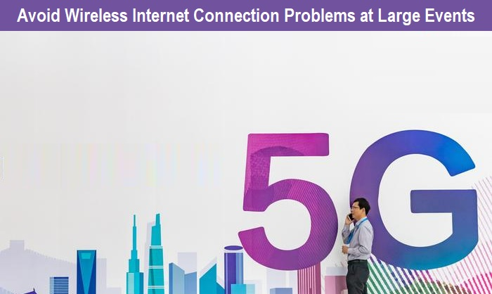 Avoid Wireless Internet Connection Problems at Large Events