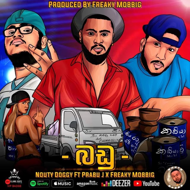 BADU (බඩු) - DOGGY NATION & FREAKY MOBBIG