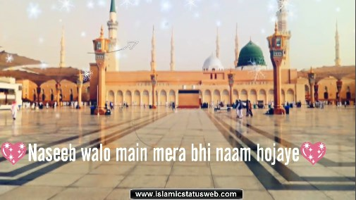 Islamic Status For Whatsapp - Naat Status Video For Whatsapp
