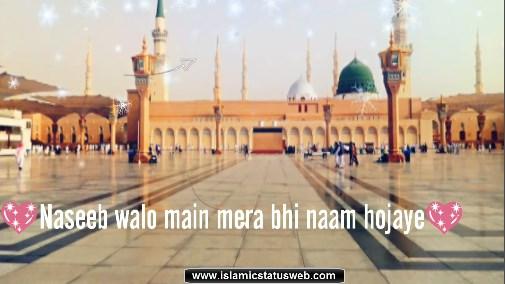 Islamic Status For Whatsapp - Naat Status Video For Whatsapp