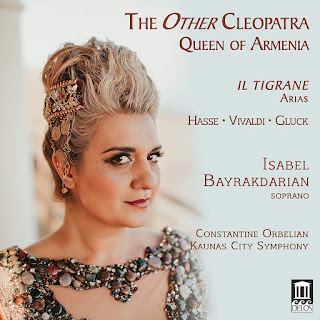 The Other Cleopatra: Queen of Armenia, Vivaldi, Hasse, Gluck, arias from Il Tigrane; Isabel Baykdarian, Kaunas City Symphony Orchestra, Constantine Orbelian; DELOS