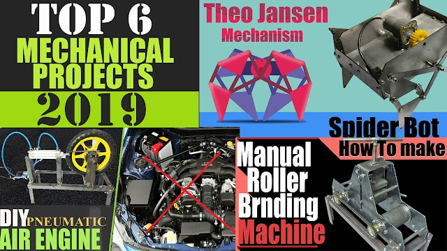 Top 6 Sweet and Simple Mechanical Engineering Projects 2020