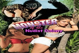 Monster of the Nudist Colony 2013 Watch Online