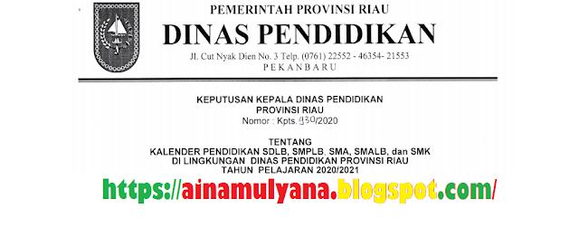Kalender Pendidikan Provinsi Riau Tahun Pelajaran  KALENDER PENDIDIKAN PROVINSI RIAU TAHUN PELAJARAN 2020/2021
